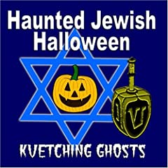 The Kvetching Ghosts