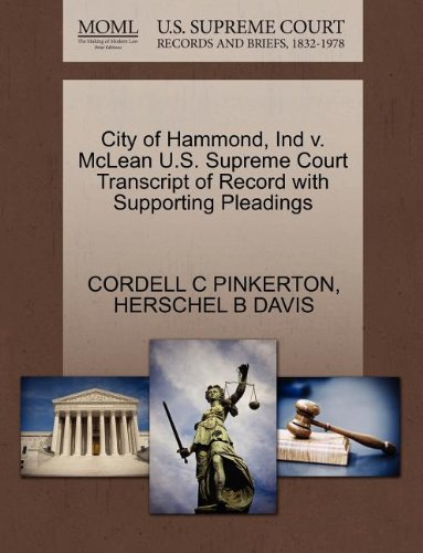 City of Hammond, Ind v. McLean U.S. Supreme Court Transcript of Record with Supporting Pleadings
