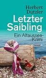 Letzter Saibling: Ein Altaussee-Krimi (Haymon-Taschenbuch)