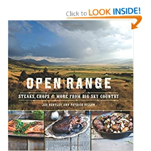 Open Range: Steaks, Chops, and More from Big Sky Country