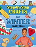 img - for Step-by-Step Crafts for Winter book / textbook / text book