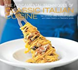 The Fundamental Techniques of Classic Italian Cuisine (1584799900) by Casella, Cesare