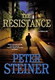 The Resistance: A Thriller (Louis Morgon Thrillers)