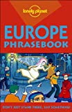 Lonely Planet Europe Phrasebook (186450224X) by Mikel Morris