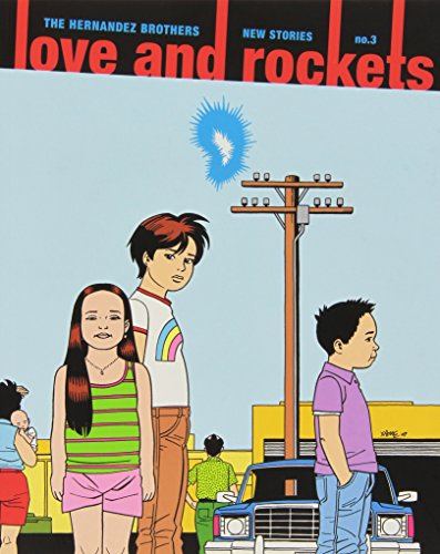 Love and Rockets: New Stories (Vol. 3)  (Love and Rockets)