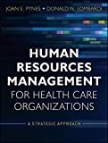 img - for Human Resources Management for Health Care Organizations: A Strategic Approach book / textbook / text book