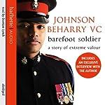 Barefoot Soldier | Johnson Beharry,Nick Cook