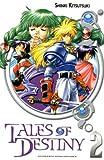 echange, troc Shinki Kitsutsuki - Tales of Destiny, Tome 2 :