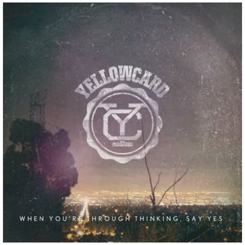 Yellowcard – When You're Through Thinking Say Yes (2011) [FLAC]