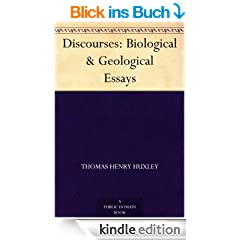 Discourses: Biological & Geological Essays (English Edition)