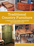 Traditional Country Furniture: 21 Pro...