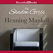 The Shadow Girls | [Henning Mankell, Ebba Segerberg (translator)]