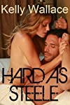 Hard As Steele (Erotic Short Story)