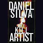 The Kill Artist (       ABRIDGED) by Daniel Silva Narrated by Jason Culp