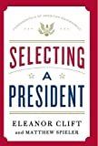 img - for Selecting a President (Fundamentals of American Government) book / textbook / text book