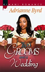 Two Grooms And A Wedding (Kimani Romance)