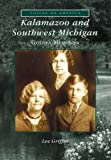 Kalamazoo and Southwest Michigan   Golden Memories  (MI)   (Voices  of  America)