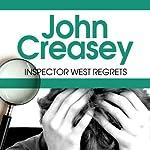 Inspector West Regrets: Inspector West, Book 4 | John Creasey