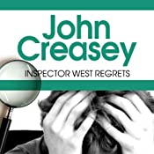 Inspector West Regrets: Inspector West, Book 4 | John Creasey