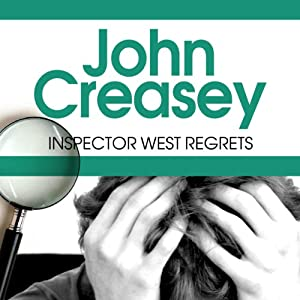 Inspector West Regrets: Inspector West, Book 4 | [John Creasey]