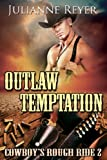 Outlaw Temptation: Cowboys Rough Ride 2 (Gay Erotic Romance)