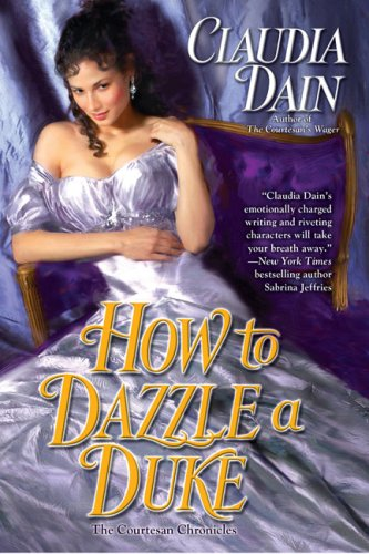 Image of How to Dazzle a Duke (The Courtesan Series)