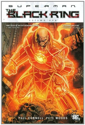 Amazon.com: Superman: The Black Ring Vol. 1 (Superman Limited Gns (DC Comics R)) (9781401230333): Paul Cornell, Pete Woods: Books