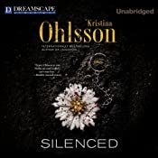 Silenced: A Novel | Kristina Ohlsson