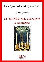 Le temple ma�onnique et ses myst�res
