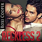Reckless 2, 50 Shades of Romance: Club Revive | Roxi Cooper
