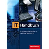 "IT-Handbuch IT-Systemelektroniker/-in Fachinformatiker/-in: 7. Auflage, 2011von ""Heinrich H�bscher"""