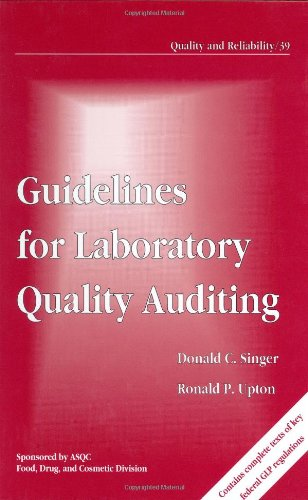 Guidelines for Laboratory Quality Auditing (Quality and Reliability)