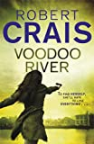 Voodoo River (Elvis Cole 05) Robert Crais