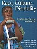Race, Culture And Disability: Rehabilitation Science And Practice