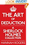 The Art of Deduction: A Sherlock Holm...
