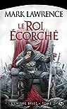 L'Empire Bris�, tome 2 : Le Roi �corch� par Lawrence