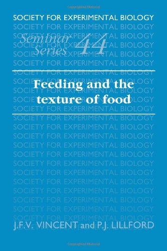 Feeding and the Texture of Food (Society for Experimental Biology Seminar Series)
