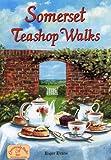 Somerset Teashop Walks