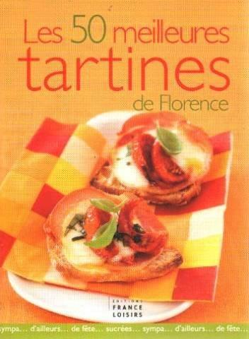 Les 50 Meilleures Tartines de Florence