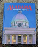 Alabama: Its history and geography