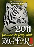 Fortune and Feng Shui 2011 Tiger (Fortune & Feng Shui)