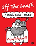 Off The Leash: 2: A Dog's Best Friend