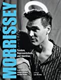 img - for Morrissey: Fandom, Representations and Identities book / textbook / text book