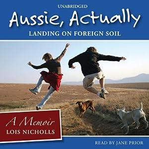 Aussie, Actually Audiobook