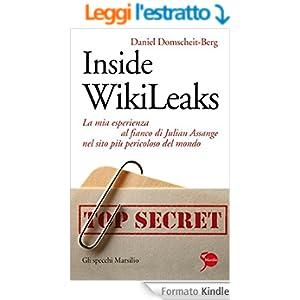 Inside WikiLeaks: La mia esperienza al fianco di Julian Assange nel sito più pericoloso del mondo (Gli specchi)
