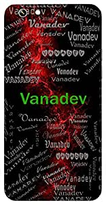 Vanadev (Lord Of The Forest) Name & Sign Printed All over customize & Personalized!! Protective back cover for your Smart Phone : Apple iPhone 6-Plus