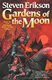 Gardens of the Moon (The Malazan Book of the Fallen, Book 1) (0765310015) by Erikson, Steven