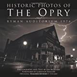 Historic Photos of the Opry: Ryman Auditorium 1974 (1596523735) by Stuart, Marty
