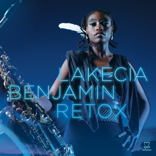 Lakecia Benjamin--Retox-2012-OMA Download