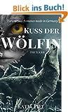 Kuss der W�lfin - Die Suche (Fantasy | Gestaltwandler | Paranormal Romance | Band 2)